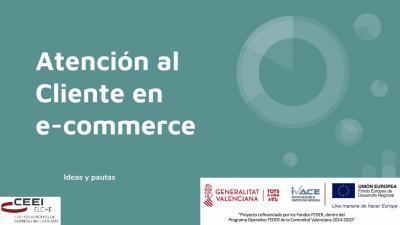 Atención al Cliente en e-commerce. Ideas y pautas.