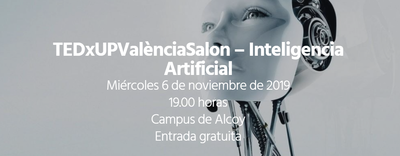 TEDxUPValènciaSalon - Inteligencia artificial