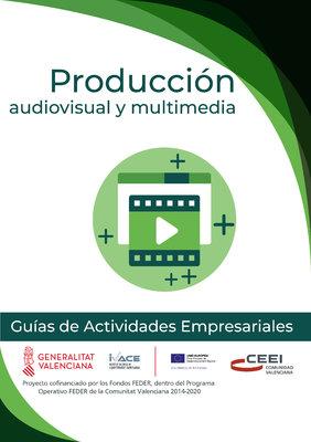 Servicios relacionados con la imagen, comunicación y sonido. Produccion audiovisual y multimedia