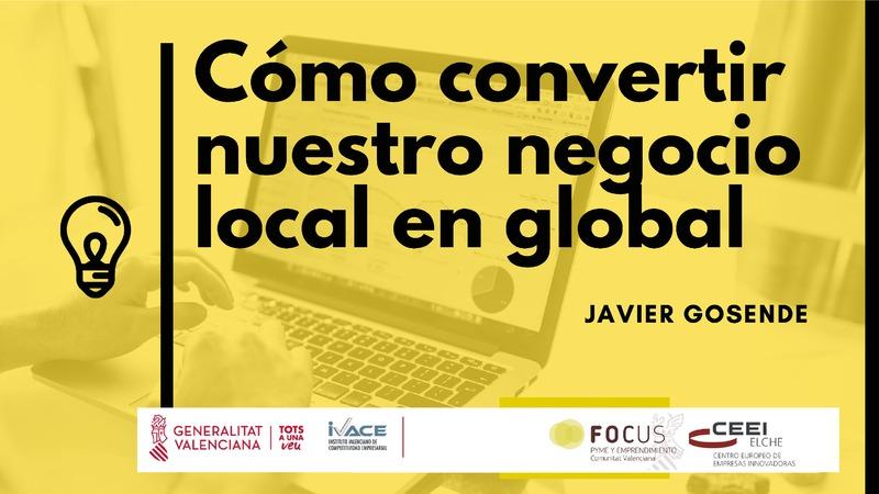 Como convertir nuestro negocio local en global