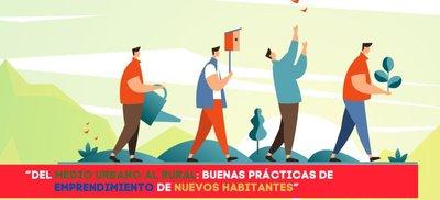 """La Red Rural Nacional publica """"Del medio urbano al rural: buenas prácticas de emprendimiento de nuevos habitantes"""""""