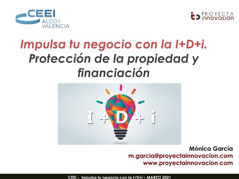 Impulsa tu negocio con la I+D+i. Protección de la propiedad y financiación